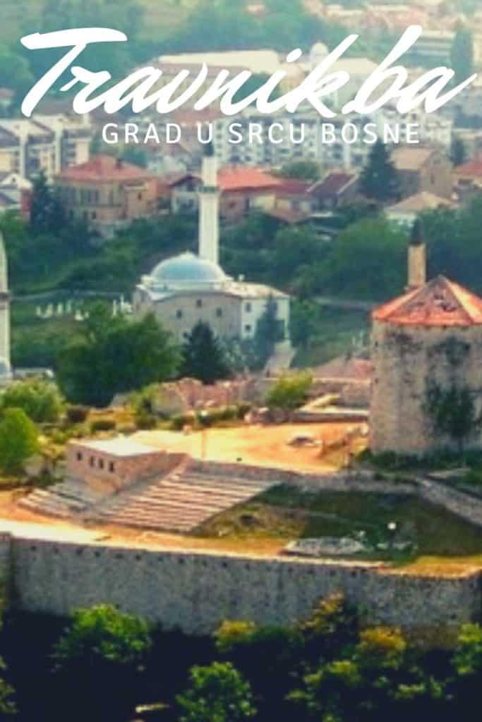 Travnik je grad u srcu Bosne