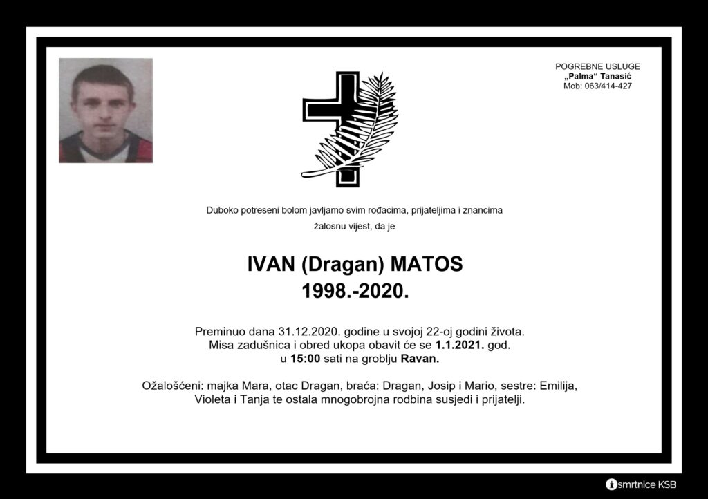 U 22. godini preminuo Ivan Matos