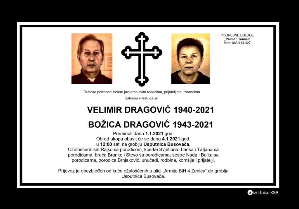 Preminuli su Velimir i Božica Dragović