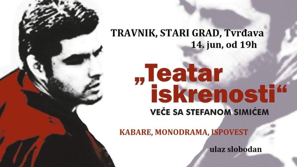 "Travnik/ Večeras ""Teatar iskrenosti"" Stefana Simića"