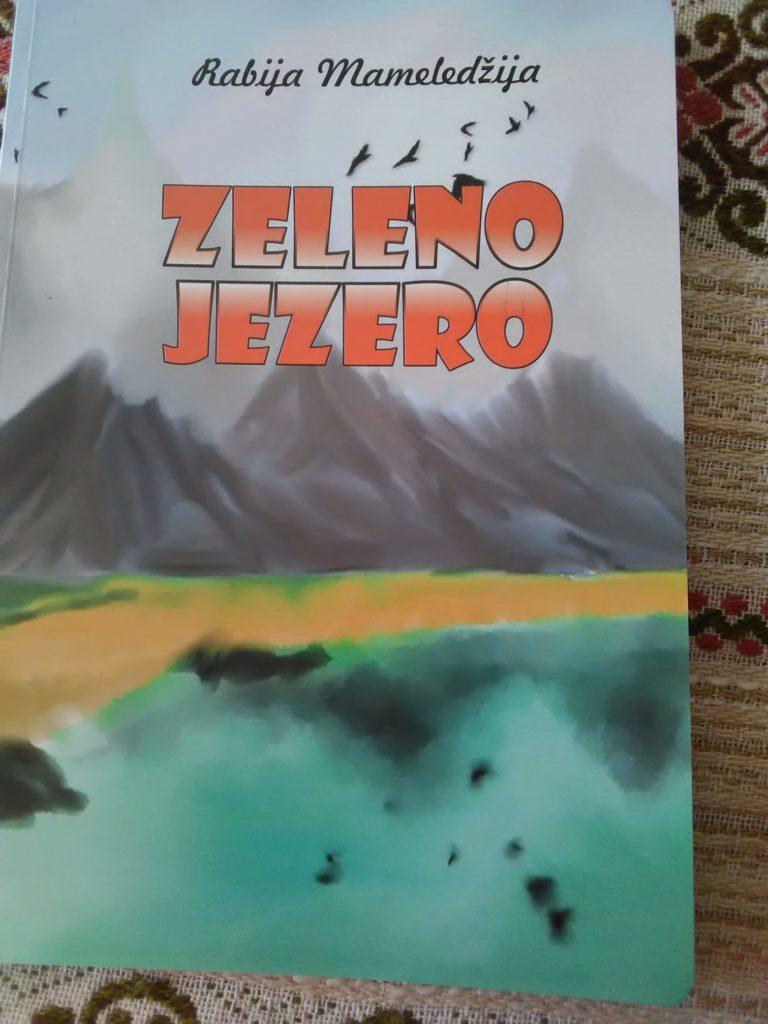 """Za najmlađe čitaoce / Objavljena nova knjiga Rabije Mameledžija """"Zeleno jezero"""""""